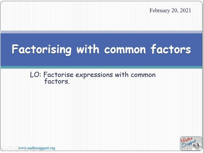Factorising common factors