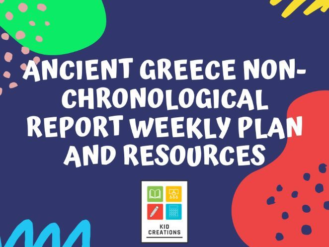 Ancient Greece Non-Chronological Report Weekly Plan and Resources