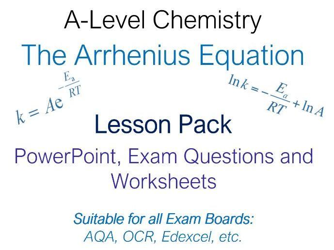 A-Level Chemistry Arrhenius Equation