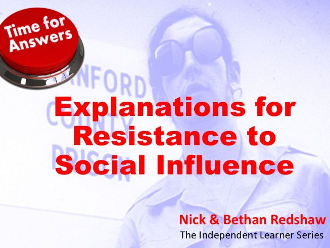 Workbook Answers - Explanations for Resistance to Social Influence