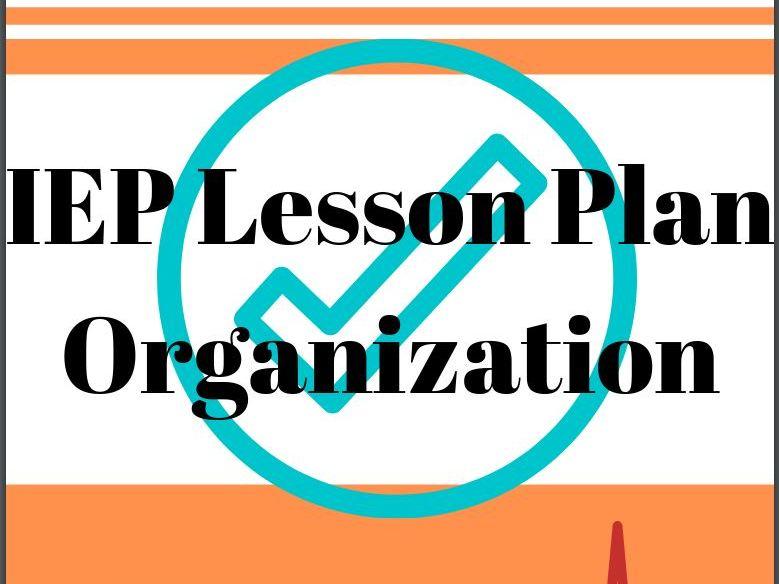 Small Class Size BULK IEP Lesson Plan Organization