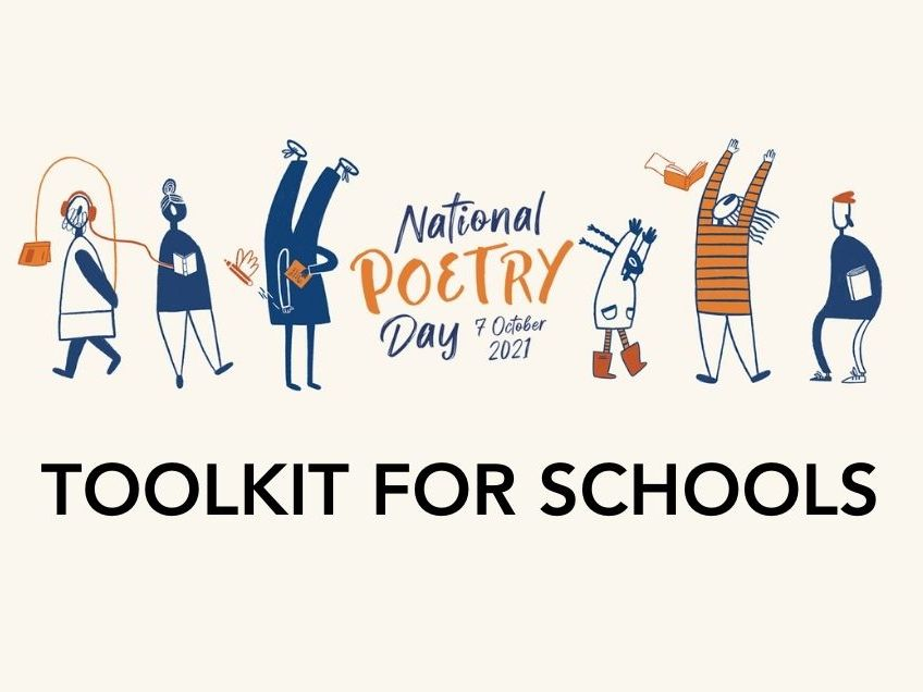 National Poetry Day 2021 Toolkit for Schools