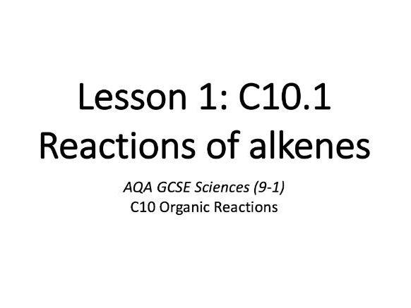 C10.1 Reactions of alkenes