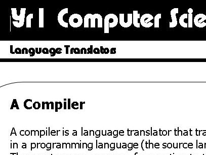 Compilers, Interpreters, Assemblers (Language Translators)