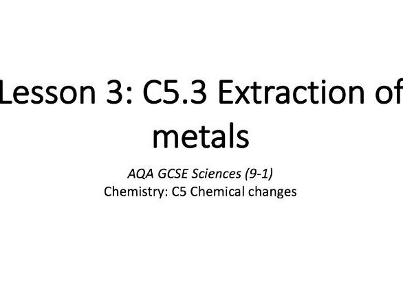 C5.3 Extraction of metals