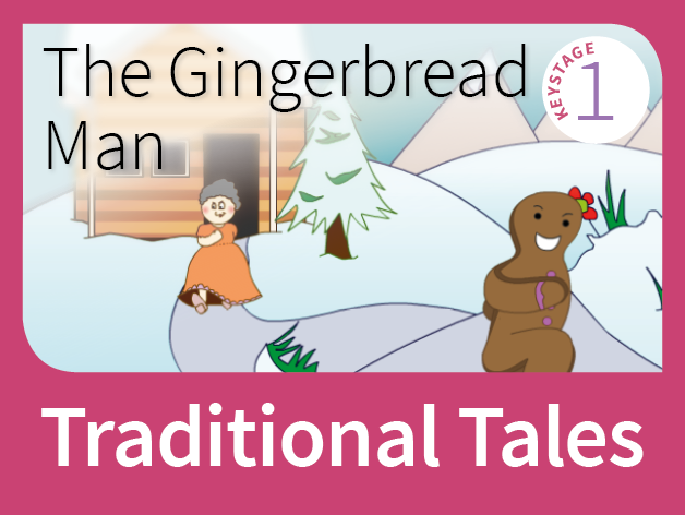 The Gingerbread Man  - Tales of Foolishness (Traditional Tales)
