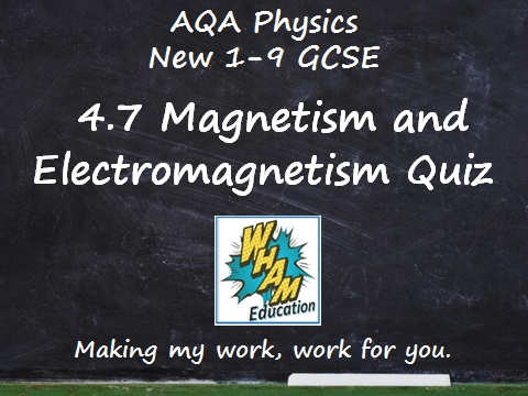 AQA Physics: 4.7 Magnetism and Electromagnetism Quiz