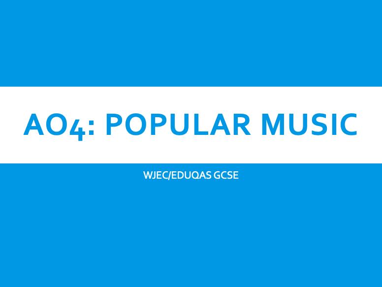 AoS 4 Popular Music Scheme of Work- Eduqas GCSE Music (Area of Study 4)
