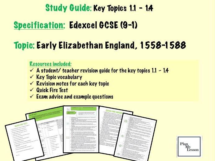 Edexcel GCSE 9-1 Early Elizabethan Study Guide (key topics 1.1 -1.4)