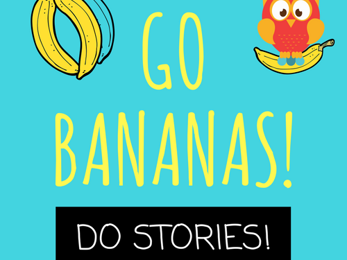 Go Bananas! Do Stories! - What makes an interesting character?
