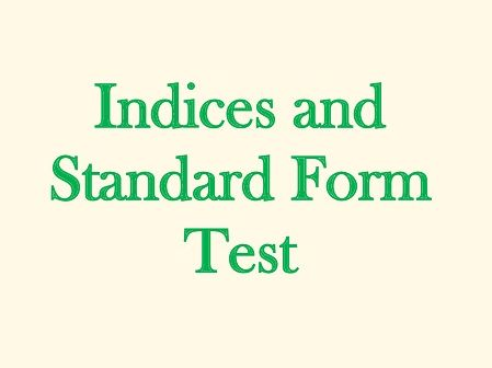 Indices and Standard Form Test