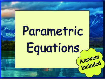 Parametric Equations - Worksheet with Answers