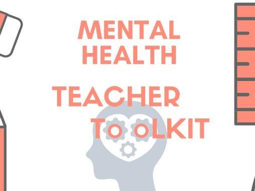 Mental Health Teacher toolkit