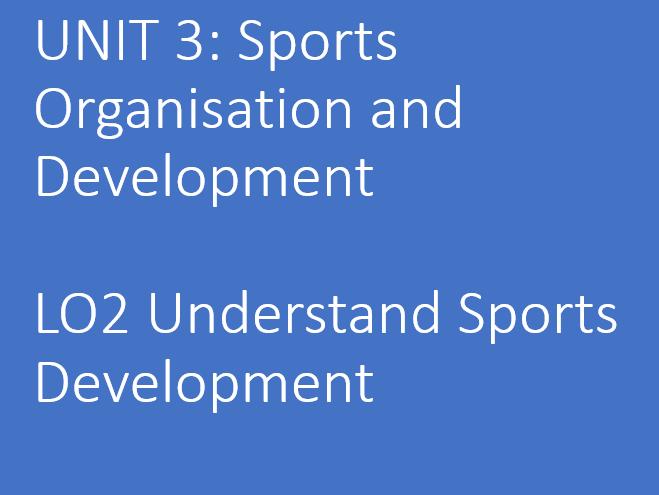Unit 3 Sports Development LO2.1