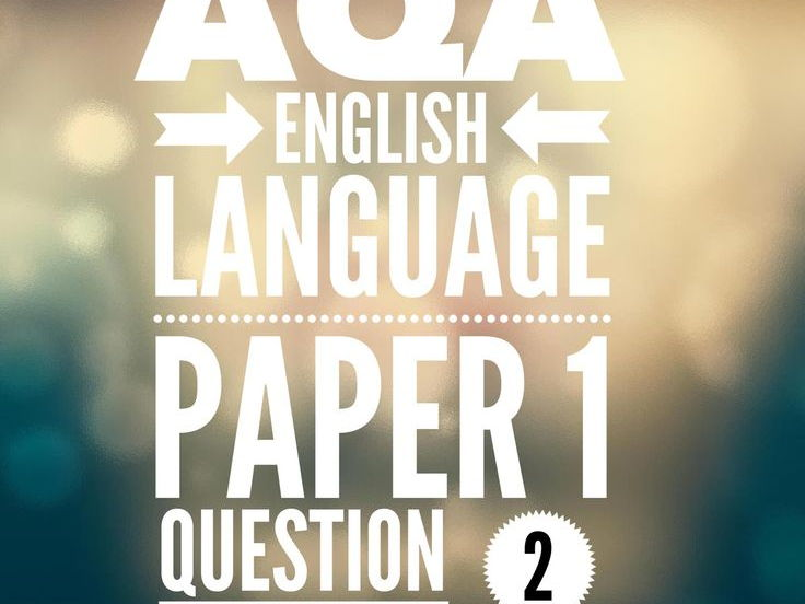 GCSE Language extracts and questions for Q2 and Q3 of the papers
