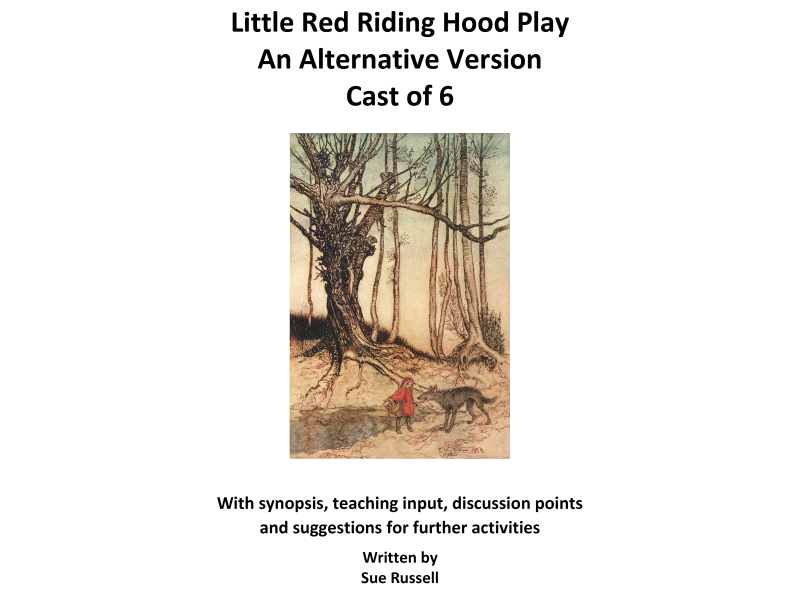 Little Red Riding Hood play an alternative version cast of 6