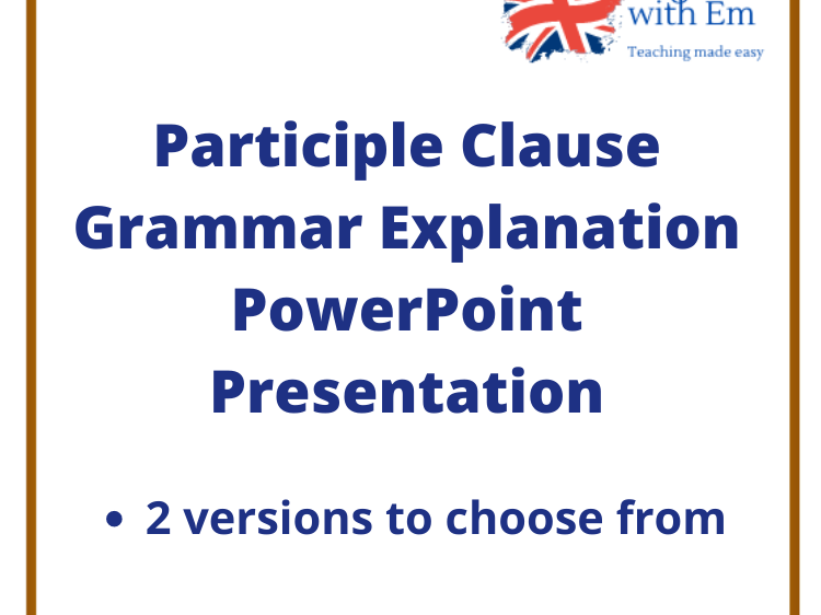 Participle Clause Grammar PowerPoint Presentation