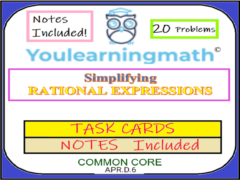 Simplifying Rational Expressions - 20 Task Cards