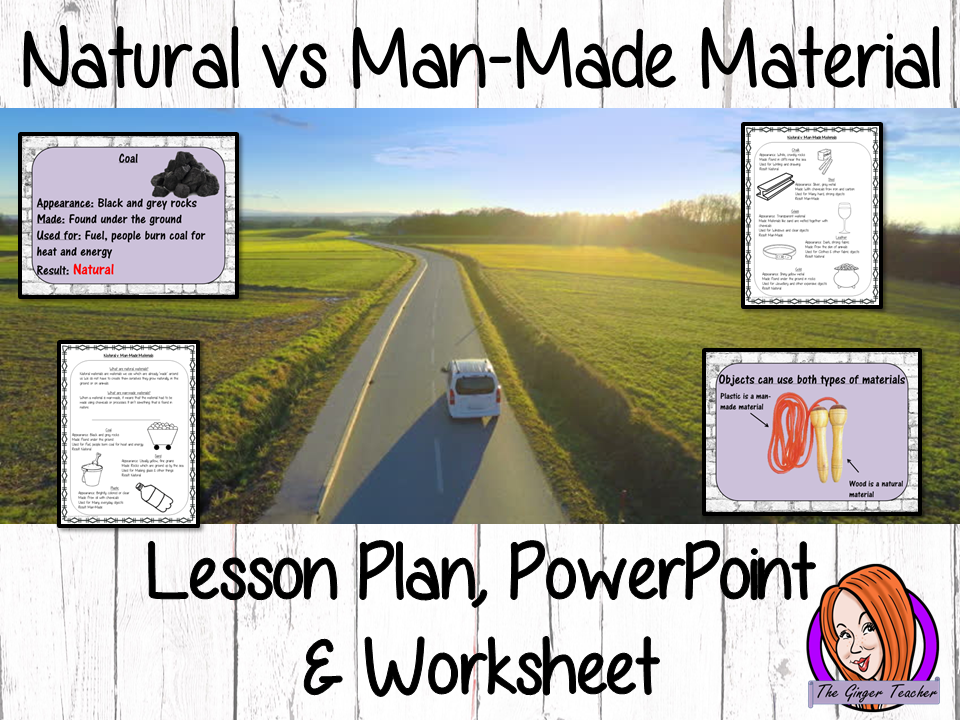 Natural vs. Man-Made Materials  -  Complete Lesson