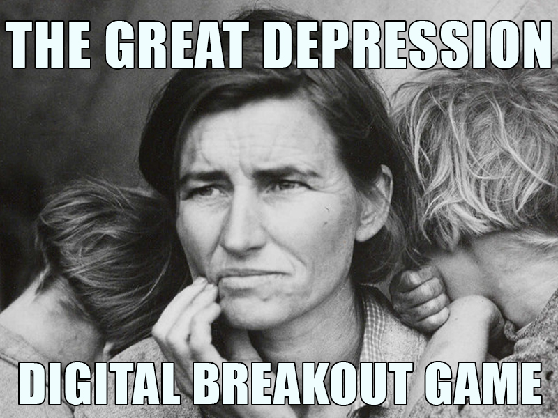 The Great Depression - digital breakout