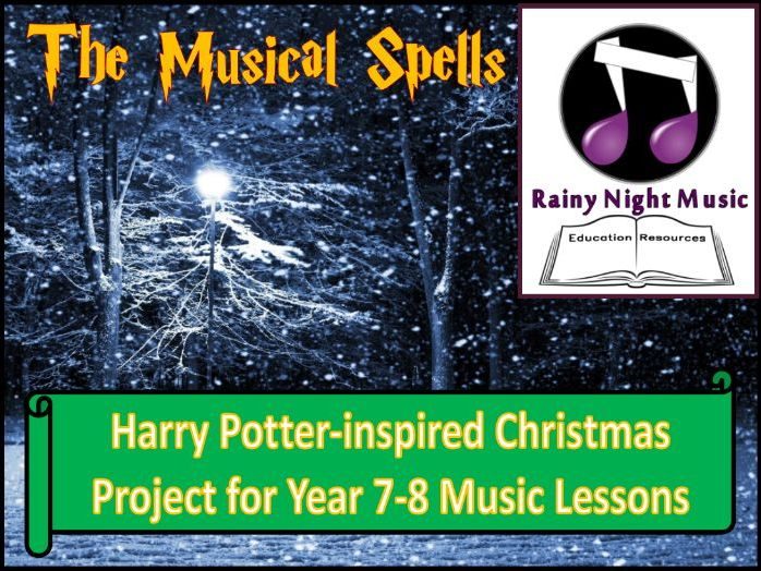 The Musical Spells Ideal CHRISTMAS Project for MUSIC Classrooms Harry Potter inspired