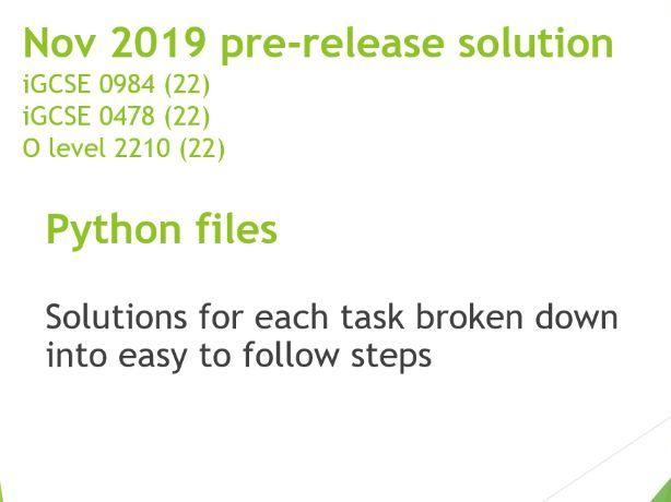 Nov 2019 CIE 0984, 0478, 2210 Computer Science Pre-release solution in Python