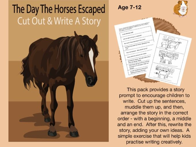 Cut Out And Write A Story Called 'The Day The Horses Escaped' (7-11 years)