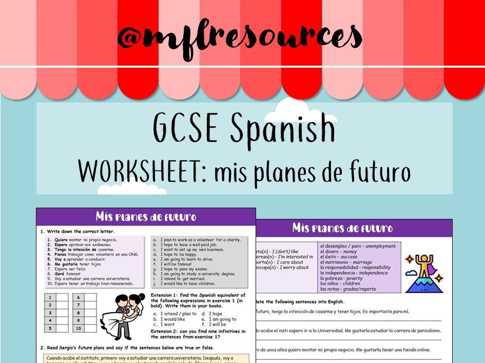 GCSE Spanish - Worksheet - Mis planes de futuro