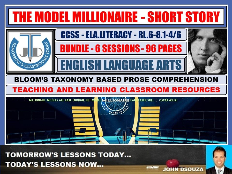 THE MODEL MILLIONAIRE - READING PROSE: BLOOM'S TAXONOMY BASED RESOURCES - BUNDLE