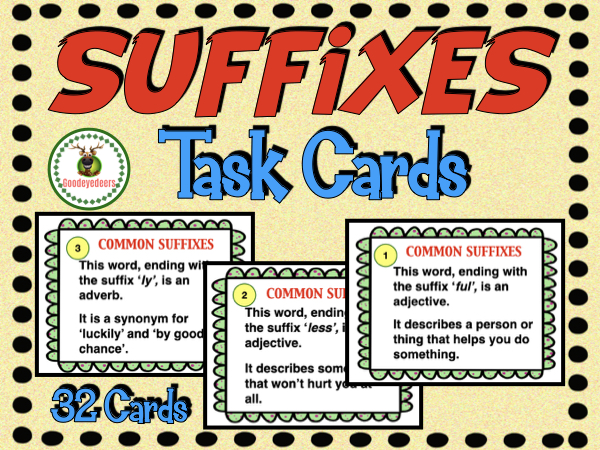 Suffixes Task Cards