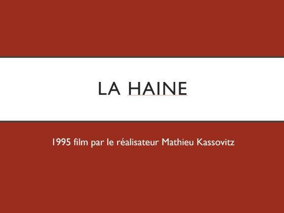 La Haine Fact File
