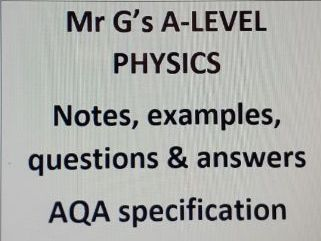 3.2.1.3 Particles, anti-particles and photons (pair production and annihilation-AQA