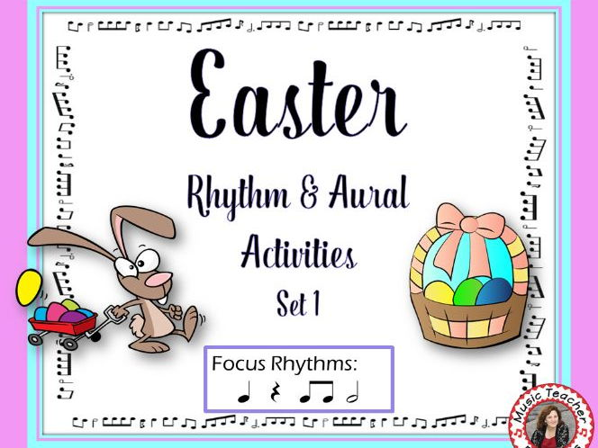 Rhythm and Aural Activities with an Easter Theme