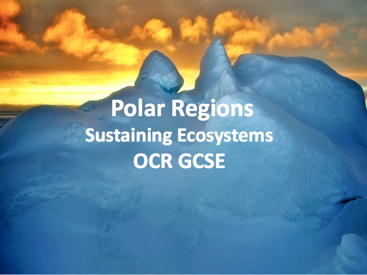 Sustaining Ecosystems - Polar Regions