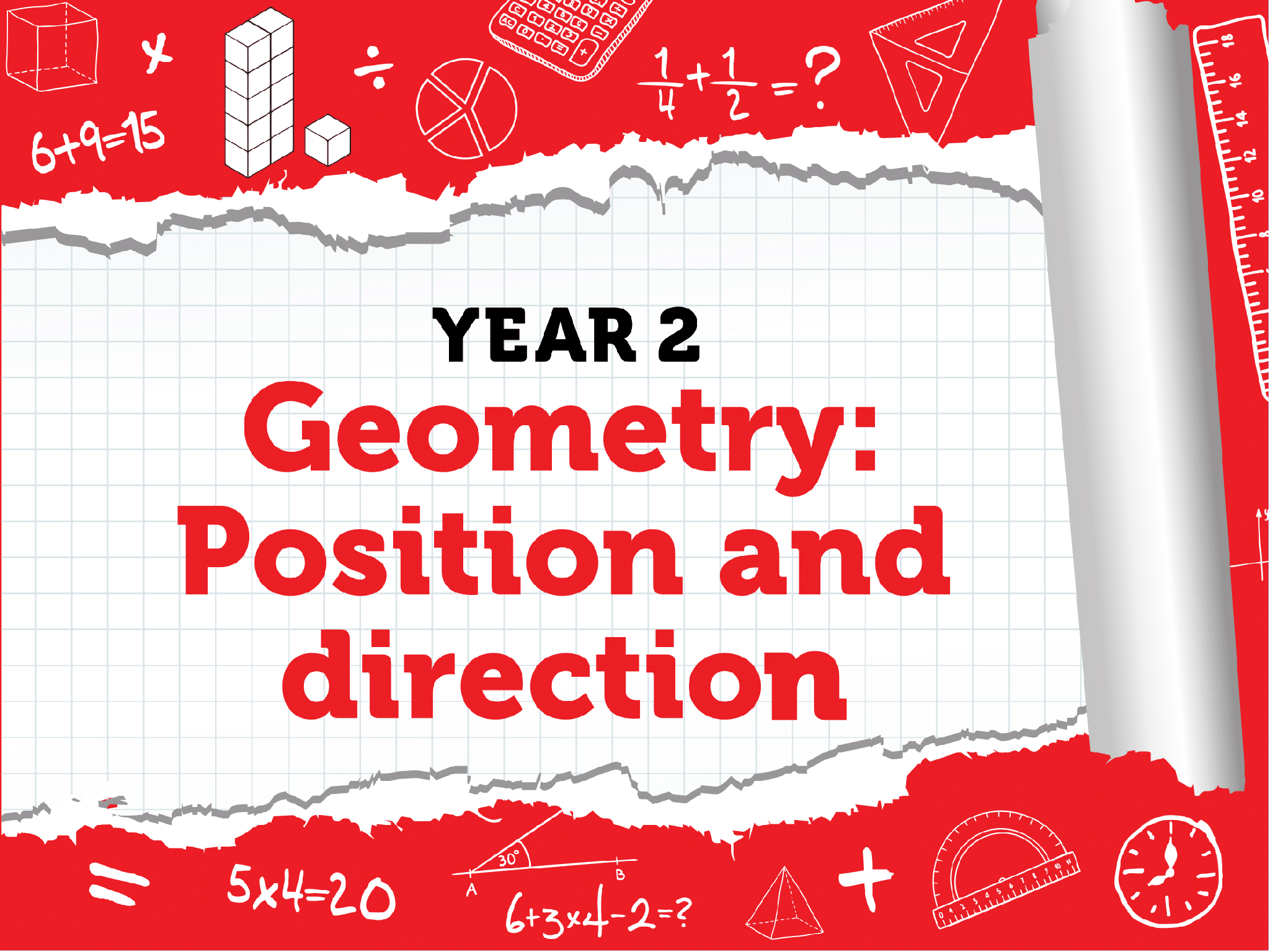 Year 2 Geometry: Position and Direction  - Weeks 1-3 Summer Term - White Rose Maths Resource Bundle