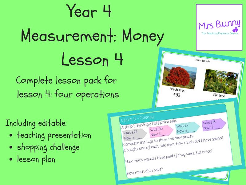 4. Measurement: four operations (money) lesson pack (Y4)