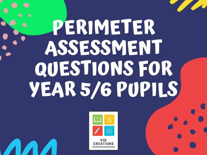 Perimeter Assessment Questions for Year 5/6 Pupils