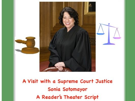 Sonia Sotomayor, Supreme Court Justice(Reader's Theater Script)