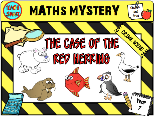 The Case of the Red Herring Year 7 Maths Mystery