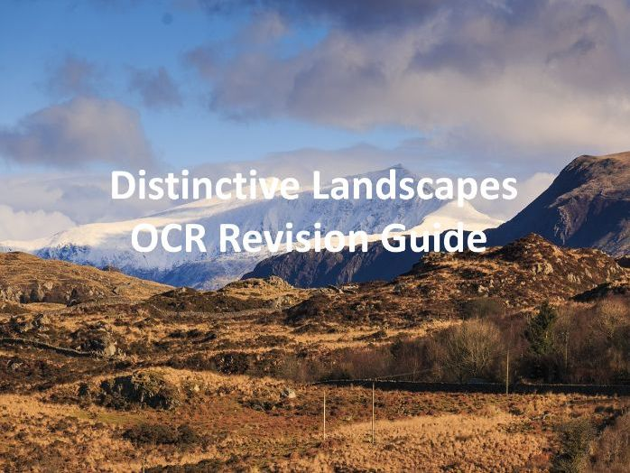 Distinctive Landscapes - Revision Guide OCR