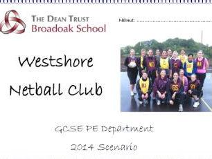 GCSE PE AQA Scenario 2014 Legacy Revision Booklet - Westshore Netball Club
