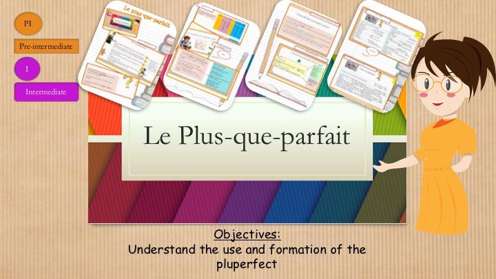 French Grammar : Pluperfect Tense (lesson+exercices)/ Le plus que parfait en français No Prep