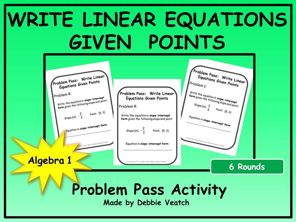 Write Linear Equations Given Points Problem Pass Activity (FREE)