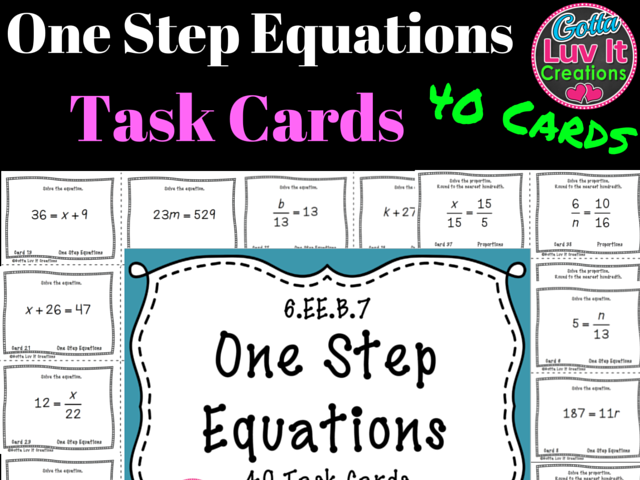 Solving Equations One Step Equations No Negatives - 40 Task Cards