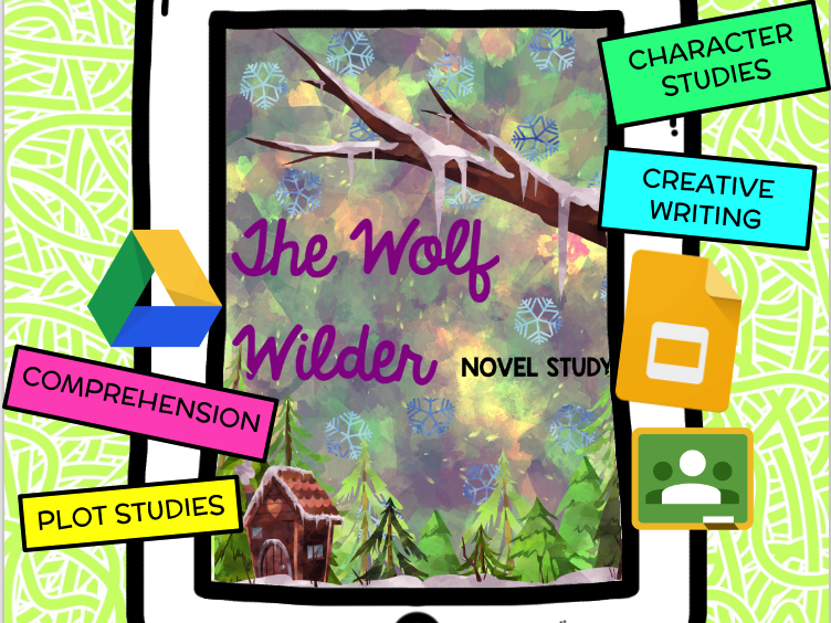 The Wolf Wilder Novel Study