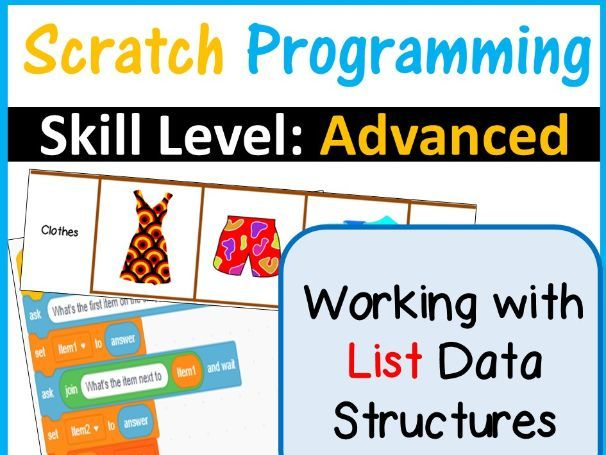 Scratch Programming Working with Lists | Skill Level Advanced