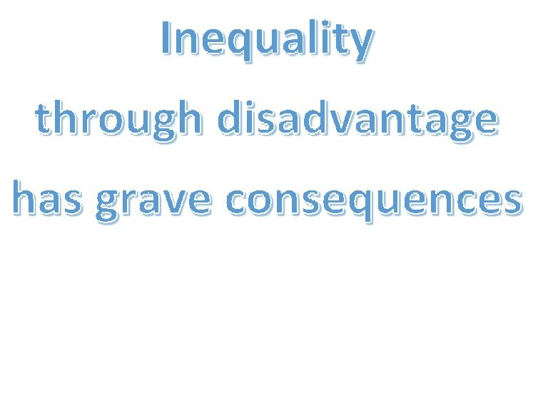 Inequality and Education