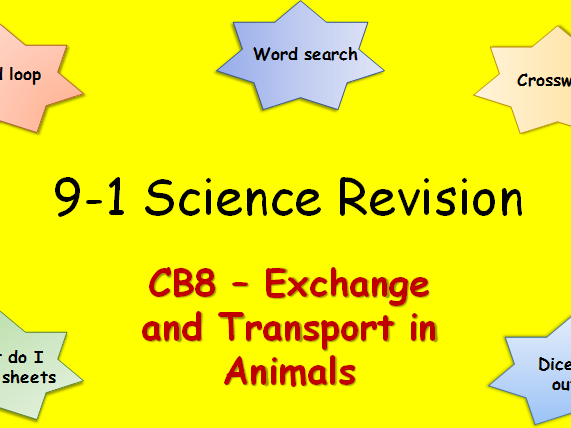 Edexcel CB8 Exchange and Transport in animals Revision pack Science 9-1