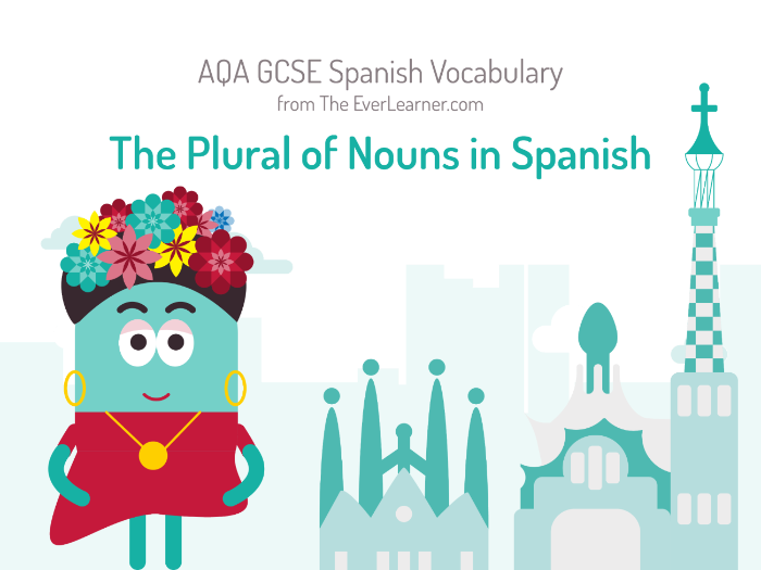 The Plural of Nouns in Spanish