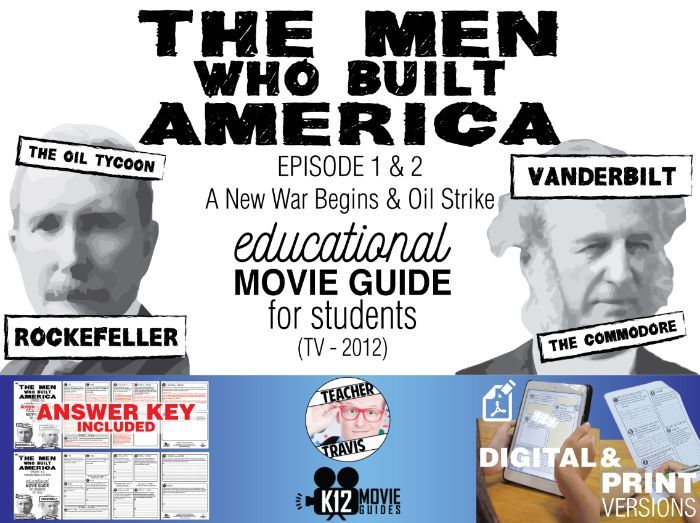 The Men Who Built America - Ep 1 & 2 Movie Guide | Worksheet (TV - 2012)